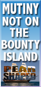 MUTINY NOT ON THE BOUNTY ISLAND